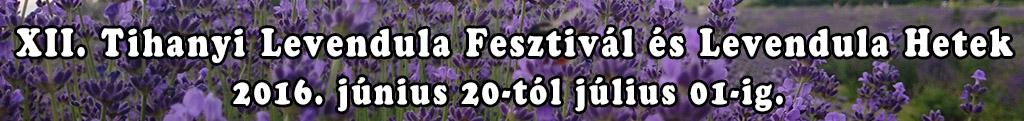 XII. Tihanyi Levendula Fesztivál és Levendula Hetek