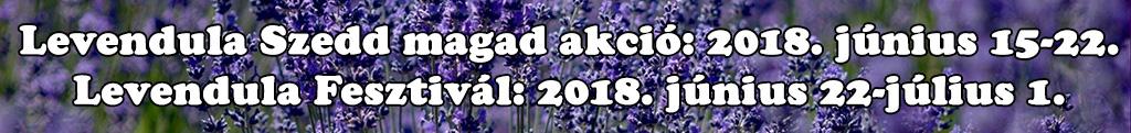 XIV. Tihanyi Levendula Fesztivál és Levendula Hetek