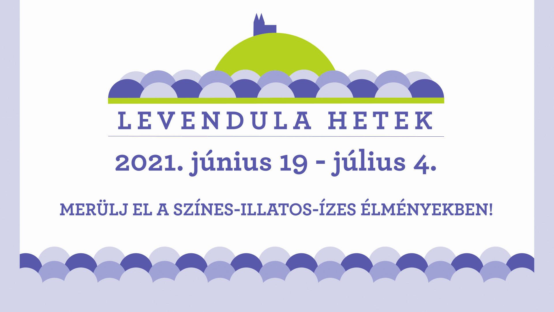XVI. Tihanyi Levendula Fesztivál és Levendula Hetek